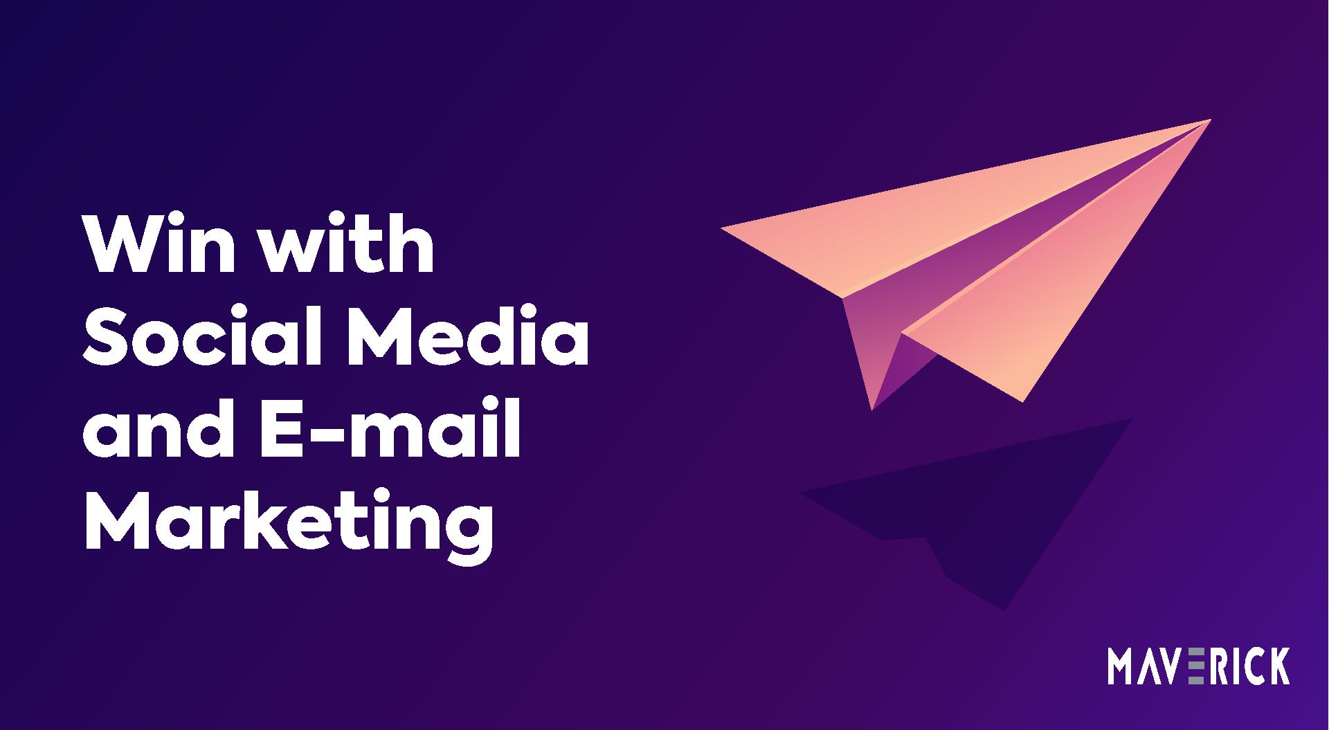 Social Media and E-mail Marketing