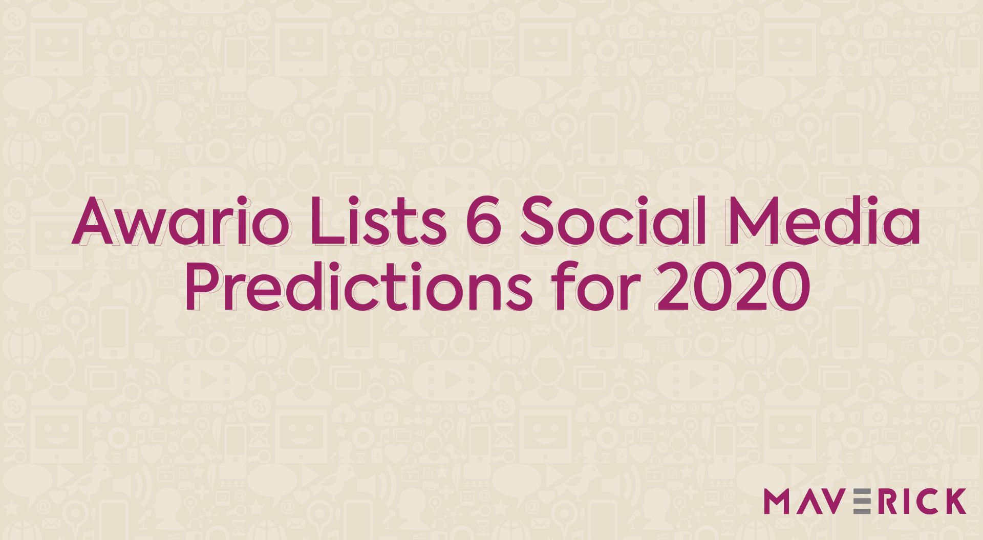 Social Media Predictions for 2020